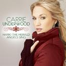 Hark! The Herald Angels Sing/Carrie Underwood