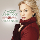 O Holy Night/Carrie Underwood