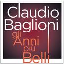 Gli anni più belli/Claudio Baglioni