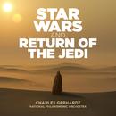 Star Wars & Return of the Jedi/Charles Gerhardt