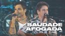 Saudade Afogada (Ao Vivo)/Bruninho & Davi
