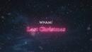 Last Christmas (Official Lyric Video)/Wham!