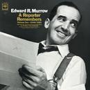 A Reporter Remembers - Vol. II: 1948-1961/Edward R. Murrow