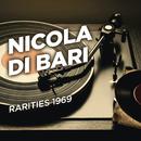Rarities 1969/Nicola Di Bari