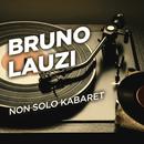 Non solo Kabaret/Bruno Lauzi