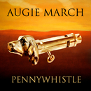 Pennywhistle/Augie March