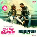 "Kadhaippoma (From ""Oh My Kadavule"")/Leon James"
