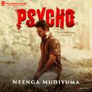 "Neenga Mudiyuma (From ""Psycho (Tamil)"")/Ilaiyaraaja"
