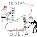 Tristano plays Gulda/Francesco Tristano
