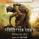 The Forgotten Army (Music from the Amazon Original Series)/Pritam