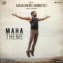 "Maha Theme (Telugu) (From ""Aakaasam Nee Haddhu Ra"")/G.V. Prakash Kumar"