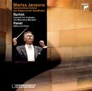Bartók: Concerto for Orchestra, The Miraculous Mandarin & Ravel: Daphnis et Chloé/Mariss Jansons