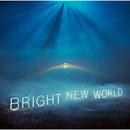 BRIGHT NEW WORLD/Little Glee Monster