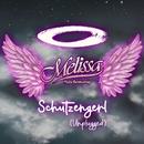 Schutzengerl (Unplugged)/Melissa Naschenweng
