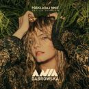 Poskładaj Mnie (Edited Version)/Ania Dabrowska