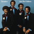 Save the Children (Expanded Edition)/The Intruders