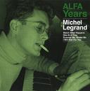 ALFA Years/Michel Legrand