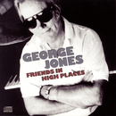 Friends In High Places/George Jones