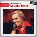 Setlist: The Very Best of George Jones LIVE/George Jones