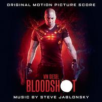 BLOODSHOT (Original Motion Picture Score)