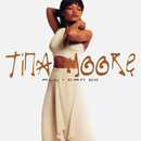 All I Can Do/Tina Moore