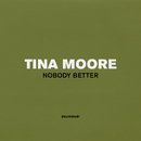 Nobody Better/Tina Moore