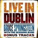 Live in Dublin - Bonus Tracks/Bruce Springsteen