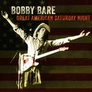 Great American Saturday Night/Bobby Bare