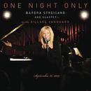 One Night Only: Barbra Streisand and Quartet at the Village Vanguard - September 26, 2009/Barbra Streisand
