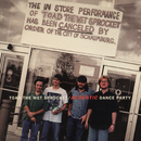 Acoustic Dance Party EP (Live)/Toad The Wet Sprocket