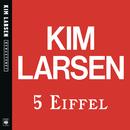 5 Eiffel/Kim Larsen