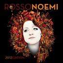 RossoNoemi 2012 Edition/Noemi