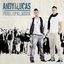 Pido La Palabra/Andy & Lucas
