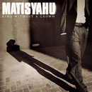 King Without A Crown/Matisyahu
