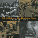 Greatest Hits/Dr. Hook & The Medicine Show