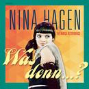 Was denn?/Nina Hagen