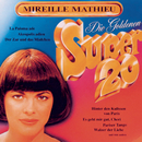 Goldene Super 20/Mireille Mathieu