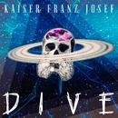 Dive/Kaiser Franz Josef