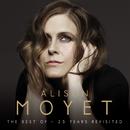 Alison Moyet The Best Of: 25 Years Revisited/Alison Moyet