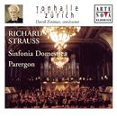 Richard Strauss: Sinfonia Domestica; Parergon/David Zinman