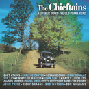 Further Down The Old Plank Road/The Chieftains