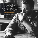 Drowning (Piano Version)/Chris Young