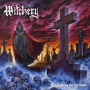 Symphony For The Devil (Re-issue 2020)/Witchery