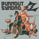 BURNOUT SYNDROMEZ/BURNOUT SYNDROMES