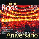 Concierto Aniversario (En Vivo en el Solís de Montevideo) (Remastered)/Jaime Roos