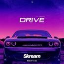 Drive (Skream Remix)/DJ Fresh