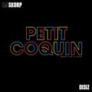 Petit coquin feat.Disiz/DJ Skorp