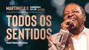 Todos Os Sentidos (Ao Vivo)/Martinho Da Vila