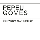 Feliz Pro Ano Inteiro / Luminosidade/Pepeu Gomes