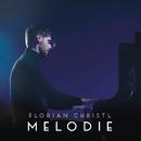 Melodie/Florian Christl